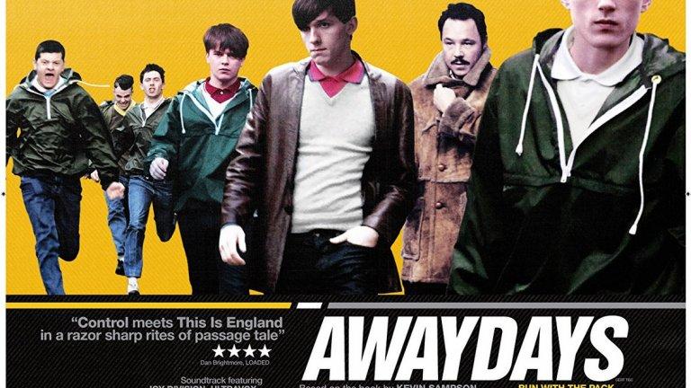 """""""Awaydays"""" (2009) Действието се развива в пост-пънк ерата и първите години на Маргарет Тачър като премиер. На група млади мъже не им харесва живот от типа """"на работа-вкъщи"""". Секс, наркотици, рокенрол... готини дрехи, футбол и насилие. Добър филм и единственият ви шанс да видите хулиганите на Транмиър."""
