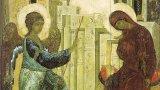 На този ден Архангел Гавраил слиза от небето и съобщава на Дева Мария благата вест, че ще роди Божия син