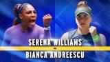 Серина Уилямс и Бианка Андрееску ще спорят за титлата на US Open 2019 при жените