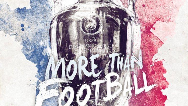 """""""Повече от футбол"""" е слоганът на постерът на Евро 2016. Вижте в галерията тези на всички отбори финалисти."""