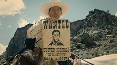 """""""Балада за Бъстър Скръгс""""  Братята Коен са създали близо дузина от най-качествените и влиятелни филми за последните 34 години. Джоел и Итън изграждат своя митологична кино вселена, вдъхновена и информирана от богатия гоблен на американския живот. А няма по-американски жанр от уестърна. Тази година те излязоха с великолепна антология за Стария запад, озаглавена """"Балада за Бъстър Скръгс""""."""
