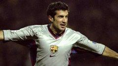 """""""Фиго напусна Барселона като предател и феновете никога няма да му го простят"""""""