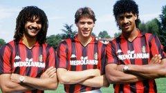 Династията на Милан от края на 80-те и началото на 90-те е една от най-известните във футбола