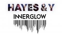 Innerglow и Hayes & Y с голям концерт на 10 март