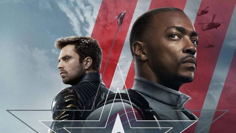 """The Falcon and The Winter Soldier (Disney+) - 19 март Може ли въобще някой да влезе в обувките на най-великия, самоотвержен и изпълнен с надежда супергерой на света (този на Marvel), след като той си е заминал? На този въпрос ще трябва да отговорят както американското правителство, така и неговите двама най-добри приятели. Стийв Роджърс, човекът, известен на света като Капитан Америка, е оставил щита си, за да изживее своя щастлив край с Пеги Картър, а Сокола и Зимния войник трябва да се напаснат и да работят един с друг. Това пък може да означава пълна катастрофа или раждането на нов велик екип. Междувременно обаче правителството има свои планове за бъдещето на името """"Капитан Америка""""."""
