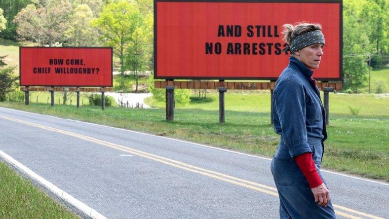 """Бонус: Милдред, """"Три билборда извън града""""   Допълнителни точки получава всеки, който смята, че """"Три билборда извън града"""" заслужаваше повече награди, отколкото получи. Мартин Макдона предпочита да слага мъже в центъра на своите истории. С малкото изключение на Милдред.   Историята в """"Три билборда извън града"""" е пречупена през чувството за вина и липса на справедливост, през болката на майката, която не е направила достатъчно за детето си приживе."""