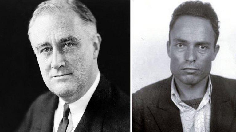 4. Франклин Рузвелт (президент на САЩ в периода 1933-1945 г.)  На 15 февруари 1933 г., малко преди да встъпи в длъжност като президент на САЩ, Франклин Рузвелт се разминава на косъм от смъртта. Мъж на име Джузепе Зангара се появява на събитие в Маями, на което избраният за президент Рузвелт държи импровизирана реч. В себе си Зангара носи пистолет, който е закупил за осем долара от заложна къща в града. Той вдига оръжието и се опитва да стреля по президента, но не улучва. Вместо това куршумът покосява и убива кмета на Чикаго Антон Чермак, който в този момент стиска ръката на Рузвелт.  Според биографа на американския президент Джийн Едуард Смит, пропускът не е случаен. Наблюдателен зрител на събитието - жена на име Лилиан Крос, удря ръката на нападателя с чантата си, при което отклонява изстрела.  (на снимките: Рузвелт и Зангара)