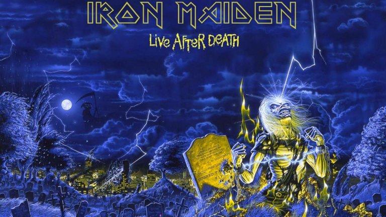"""Iron Maiden - Live After Death (1985)  Вече десетилетия наред Iron Maiden са сред най-впечатляващите банди откъм шоу, продукция и звучене на живо. Така е от над 30 г. - ако съдим по Live After Death, който показва група с цялостна визия, за каквато повечето от останалите не могат и да мечтаят. Заедно с шоуто елементите обаче го има и чисто музикалното качество на 18-те песни, записани на концерти на Maiden в Калифорния и Лондон. Live After Death, който има и своето видео издание, бързо след излизането си се радва на определения като """"може би най-великия лайв албум на всички времена"""". И до днес не звучи преувеличено."""