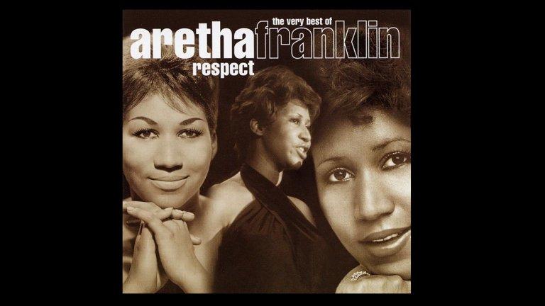 1. Арета Франклин - Respect (1967 г.)