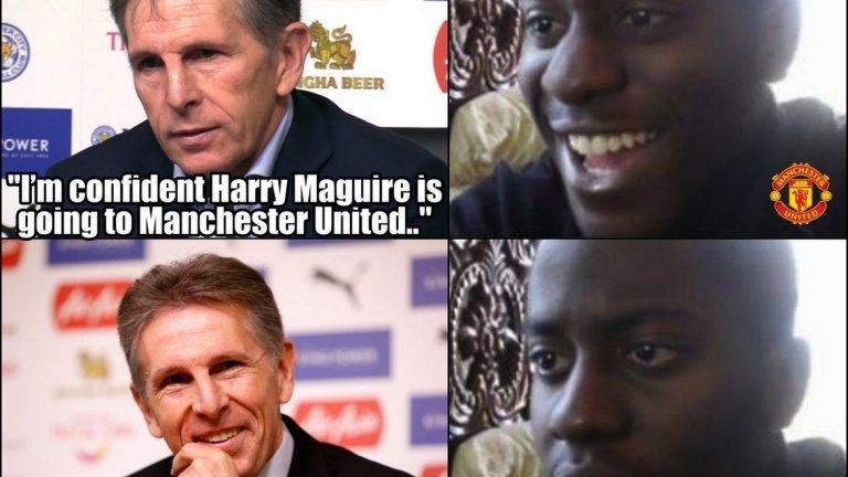 Клод Пюел се пошегува с Жозе Моуриньо и феновете на Юнайтед, че Хари Магуайър ще пристигне в Манчестър, но само за двубоя в петък вечер.