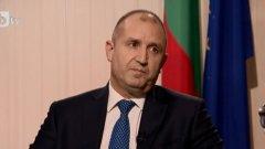Румен Радев: Борисов се сети в залеза си за разследване на главния прокурор