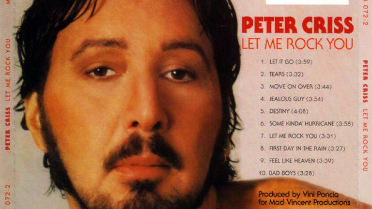 4. Let Me Rock You (1982) – Питър Крис  Изкушаващо е в тази класация да дадем колективна награда на всички от KISS, но техният барабанист Питър Крис все пак излиза едни гърди напред с няколко кошмарни албума от края на 70-те и началото на 80-те.  Let Me Rock You заслужава да бъде отличен не само заради безчувствения си поп рок и сладникавите балади, но и заради нелепия портрет на обложката на току-що изкъпания Крис. Благодарим, но нямаше нужда.