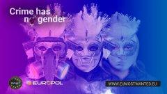 Нова кампания на Европол показва някои от най-търсените бегълки от правосъдието и набляга на това, че жените са също толкова способни на престъпление, колкото и мъжете