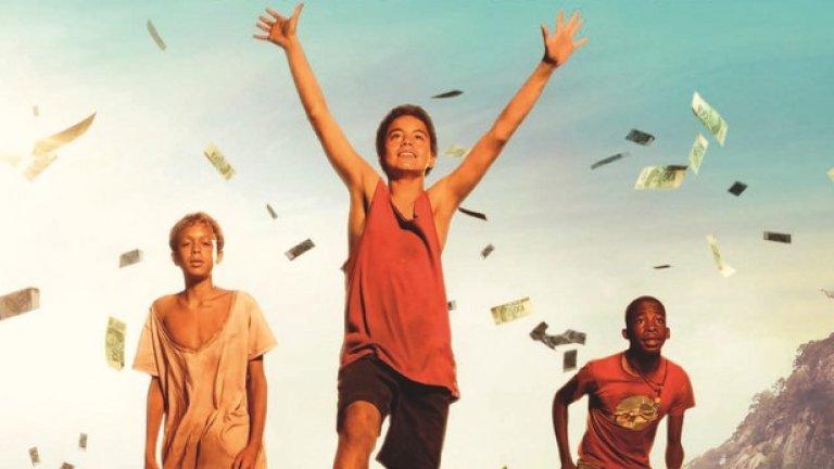"""""""Измет""""  Тук режисьорът на """"Часовете"""" и """"Четецът"""" Стивън Долдри екранизира романа """"Сметището"""" на Анди Мълиган и разглежда вечни теми като бедността, корупцията, вярата, справедливостта, приятелството и надеждата.  Две момчета, които се ровят из боклуците в сметището на Рио де Жанейро, намират портфейл, който ще промени живота им завинаги. Когато местната полиция предлага щедро възнаграждение за предаването на портфейла, момчетата осъзнават, че държат в ръцете си нещо важно и решават да разберат какво е. Заедно с приятеля си Плъха те се впускат в необикновено приключение, криейки портфейла и бягайки от полицията, водена от опасния Федерико."""