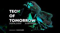 Последните технологични иновации – в серията онлайн издания Tech of Tomorrow на Investor.bg на 30 септември, 7 и 14 октомври