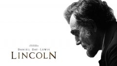 Да не пропуснем Даниъл Дей-Луис като Линкълн