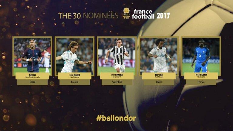 Първите петима: Неймар (ПСЖ и Бразилия), Лука Модрич (Реал Мадрид и Хърватия), Пауло Дибала (Ювентус и Аржентина), Марсело (Реал Мадрид и Бразилия) и Н'Голо Канте (Челси и Франция).