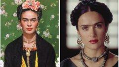 """Фрида Кало и Салма Хайек, """"Фрида""""  Красивата мексиканска актриса е обзета от идеята да играе във филма """"Фрида"""". Тя смята, че е преродената Фрида Кало, заради визуалното и идейно сходство с великата художничка. Когато разбира, че режисьорът Луи Валдес тръгва да снима продукцията, отива при него и му заявява: """"Аз съм единствената, която може да играе в тази роля."""""""