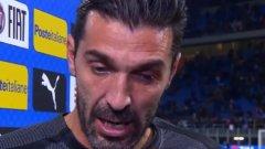 Буфон се разплака по време на интервюто след мача, в което обяви, че напуска националния отбор на Италия