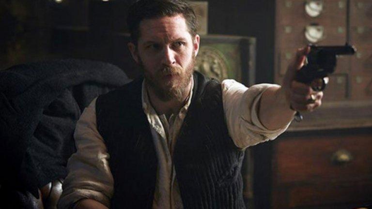 Том Харди - Peaky Blinders  Лошото момче на британското кино блесна в сериала, въпреки по-сините очи на Килиан Мърфи.